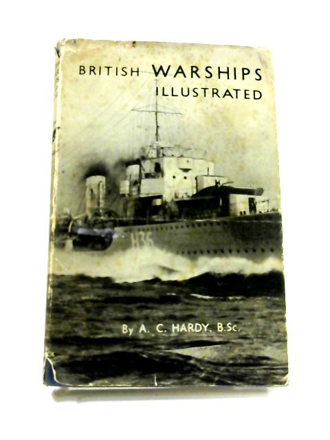 British Warships: Illustrated by A.C. Hardy