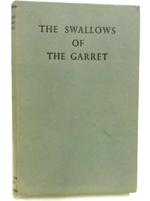 The Swallows of the Garret by M G Carroll