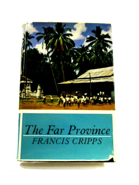 The Far Province by Francis Cripps