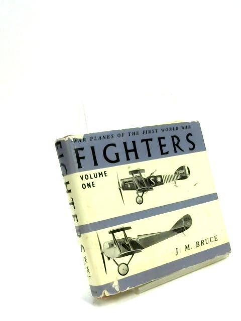 Fighters. Volume One by J.M. Bruce