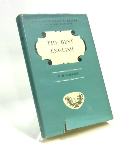 The Best English by George Henry Vallins