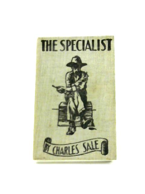 The Specialist by Charles Sale