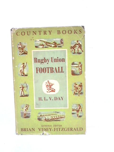 Rugby Union Football by Harold Lindsay Vernon Day