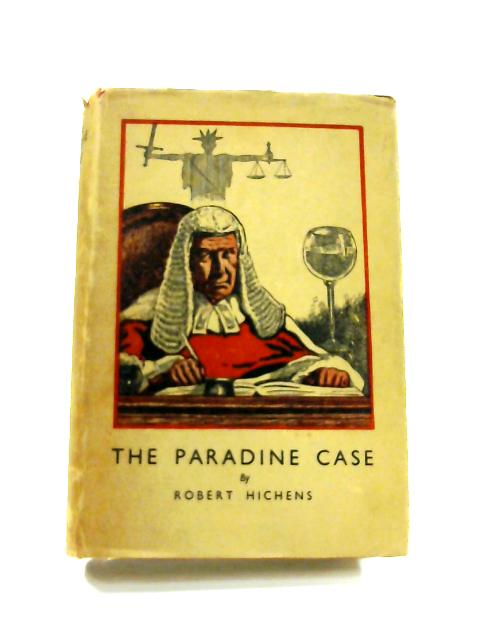 The Paradine Case by Robert Hichens