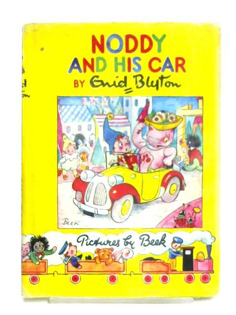 Noddy and His Car by Enid Blyton