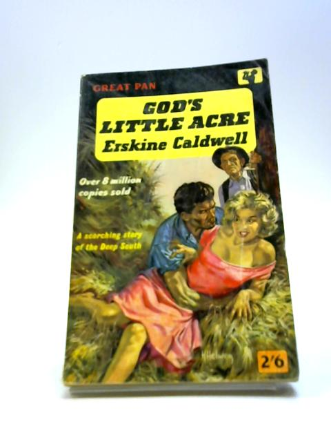 God's Little Acre by Erskin Caldwell