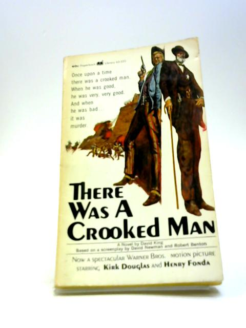 There was a crooked man By David King