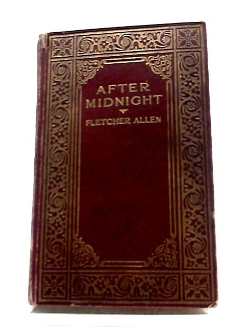 After Midnight by Fletcher Allen