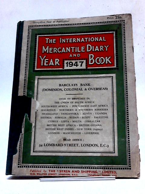 International Mercantile Diary & Year Book 1947 by Unstated
