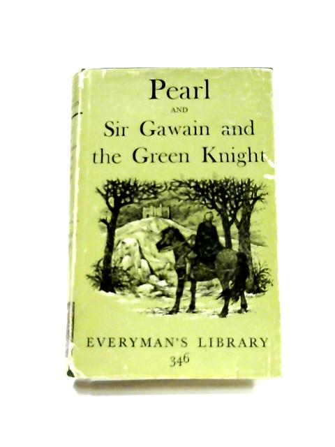 Pearl and Sir Gawain and the Green Knight by A.C. Cawley ( Ed)