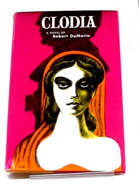 Clodia by Robert DeMaria