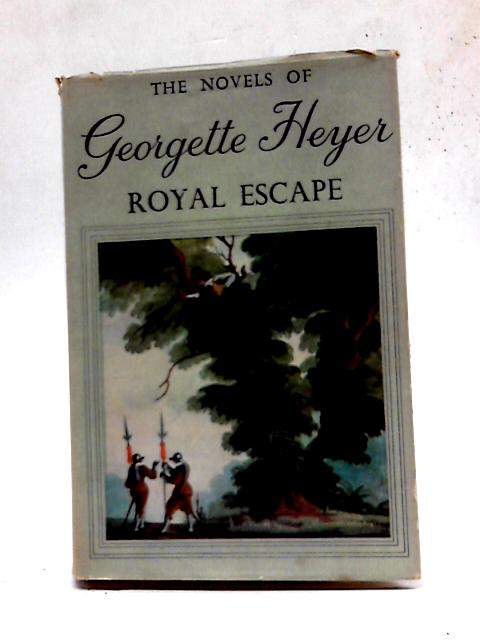 Royal Escape by George Heyer