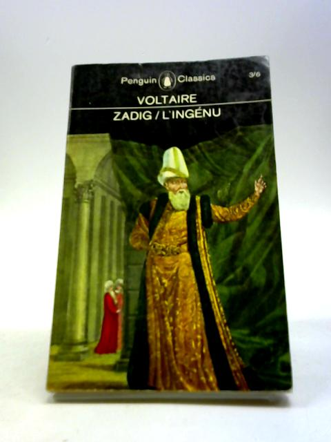 Zadig, and L'ingenu (Penguin classics) by Francois Marie Arouet de Voltaire