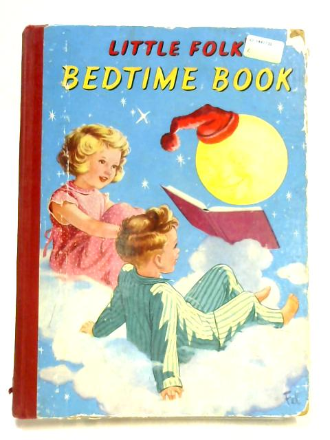 Little Folks Bedtime Book by Various