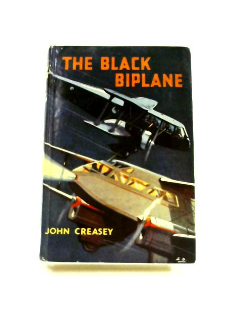 The Black Biplane by John Creasey
