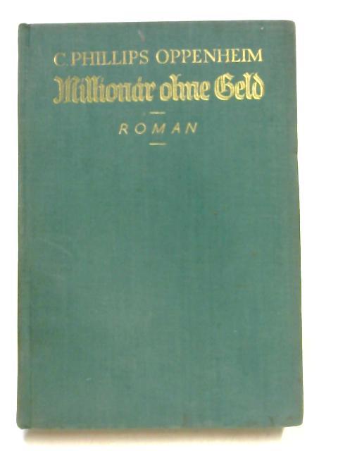 Millionar Ohne Geld by Oppenheim