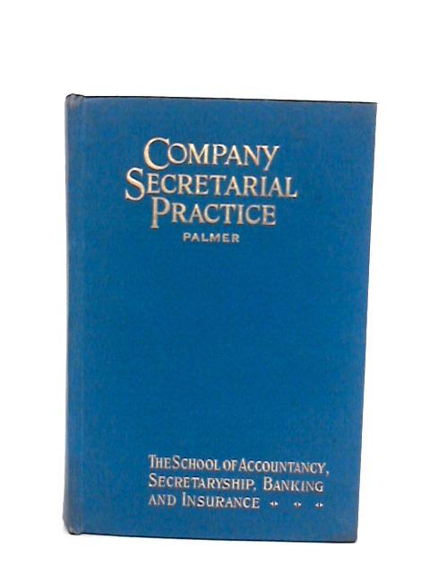 Company Secretarial Practice By Palmer, Alfred