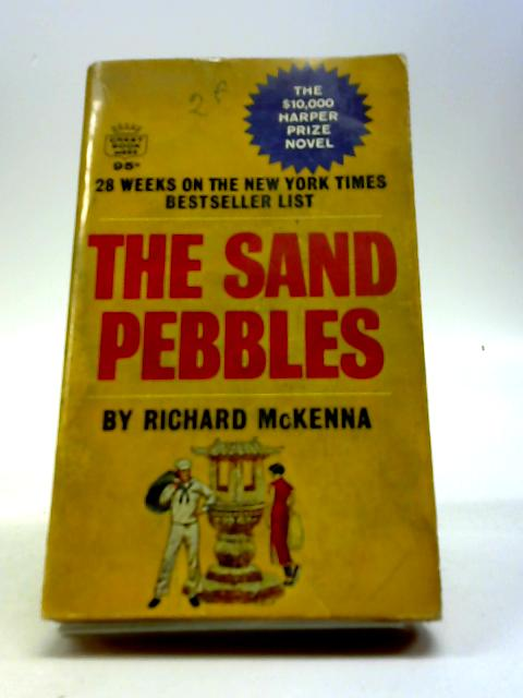 The Sand Pebbles by Mc Kenna