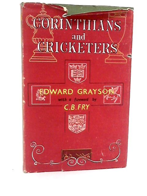 Corinthians and Cricketers by Edward Grayson