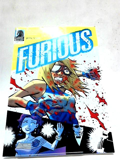 Furious 1 By Bryan Glass and Victor Santos