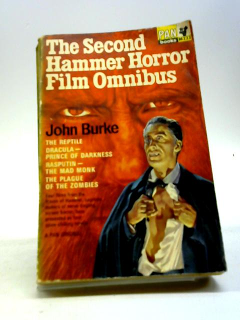 The Second Hammer Horror Film Omnibus by Burke, John