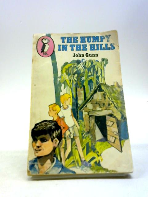 The Humpy in the Hills by Gunn, John
