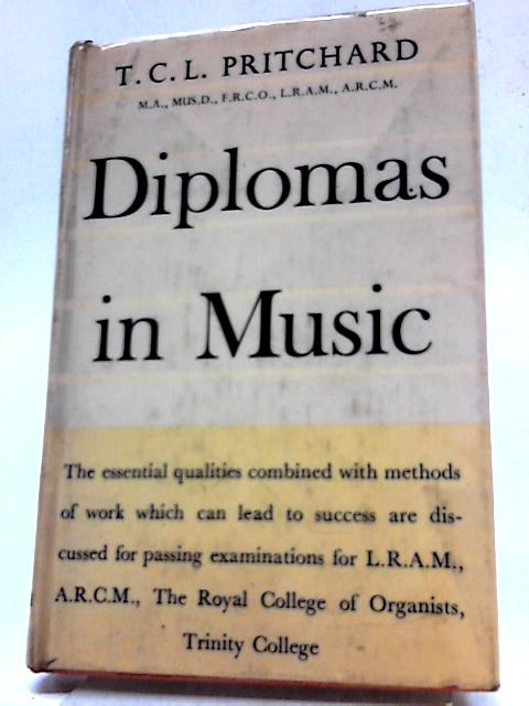 Diplomas In Music By Thomas Cuthbertson Leithead Pritchard