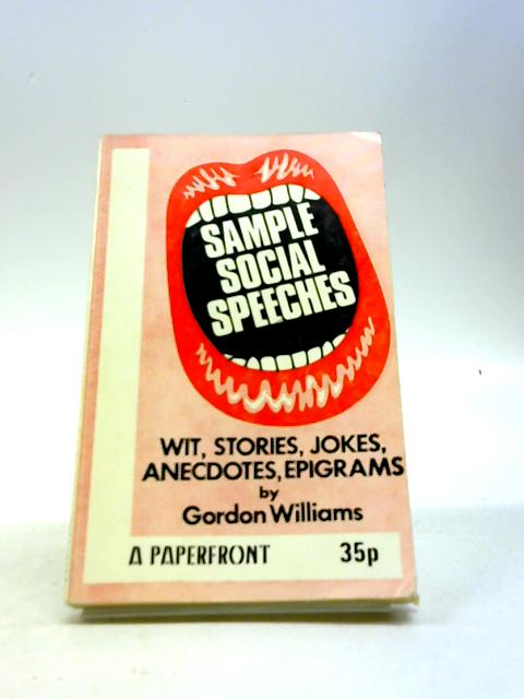 Sample Social Speeches (Paperfronts) by Williams, Gordon