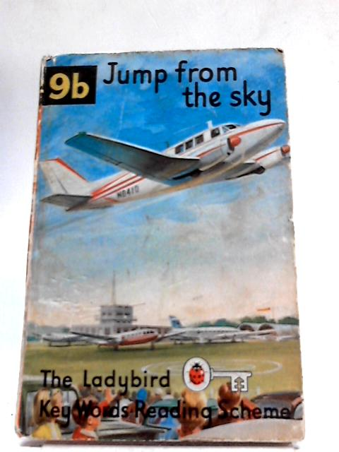 The Ladybird Key Words Reading Scheme; Jump from the Sky, Book 9b By W.Murray
