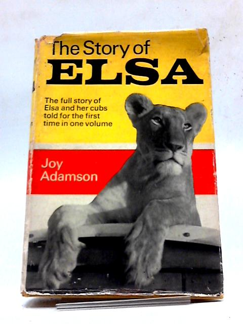 The Story of Elsa By Adamson, Joy.