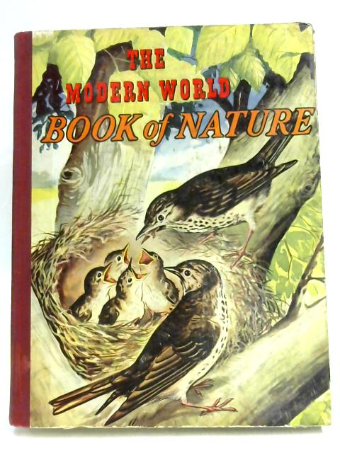 The Modern World Book of Nature By Haddon & Harvey & Wolff