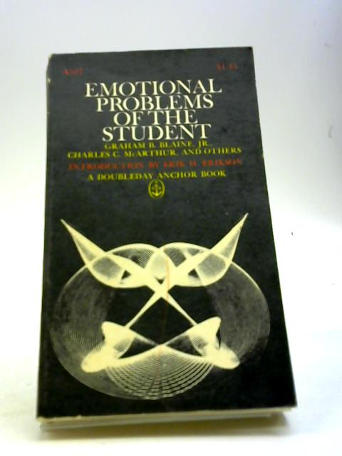 Emotional problems of the student By Blaine, Graham Burt