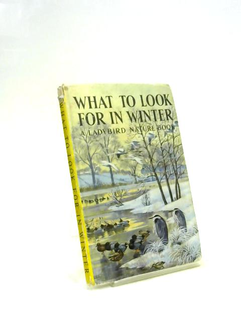 What to Look for in Winter by E. L. Grant Watson