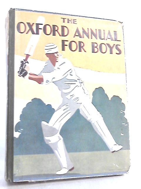 The Oxford Annual for Boys By Various
