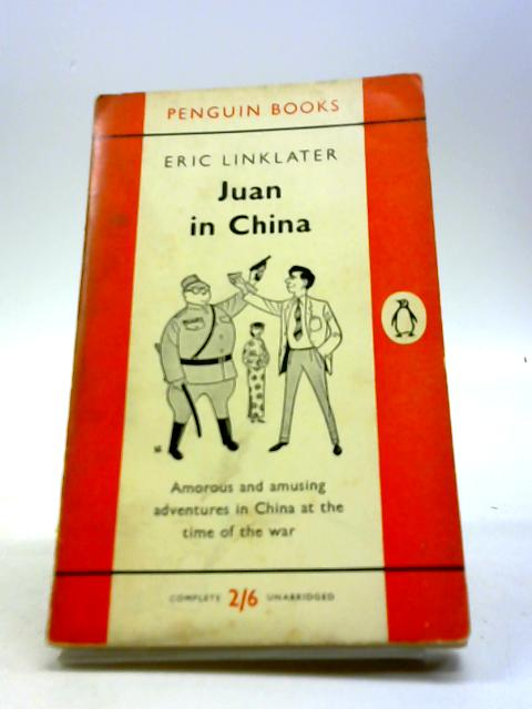 Juan in China by Linklater, Eric
