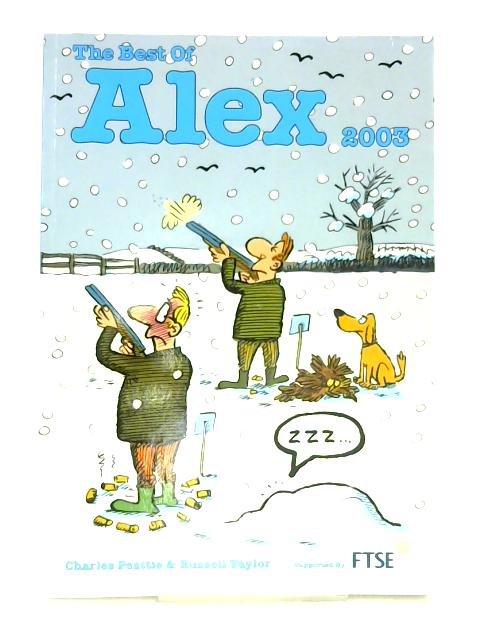 The Best of Alex 2003 By Charles Peattie & Russell Taylor