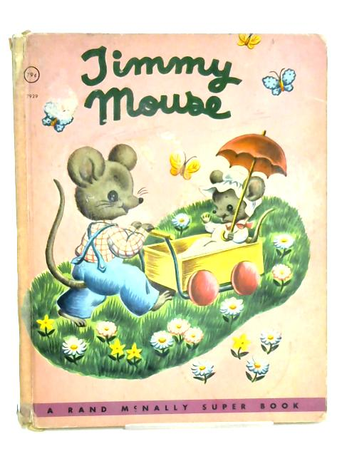 Jimmy Mouse by Miriam Clark Potter