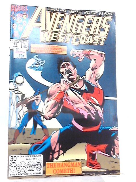 Avengers West Coast Vol 2 No 78 January 1992 by R. & D. Thomas et al