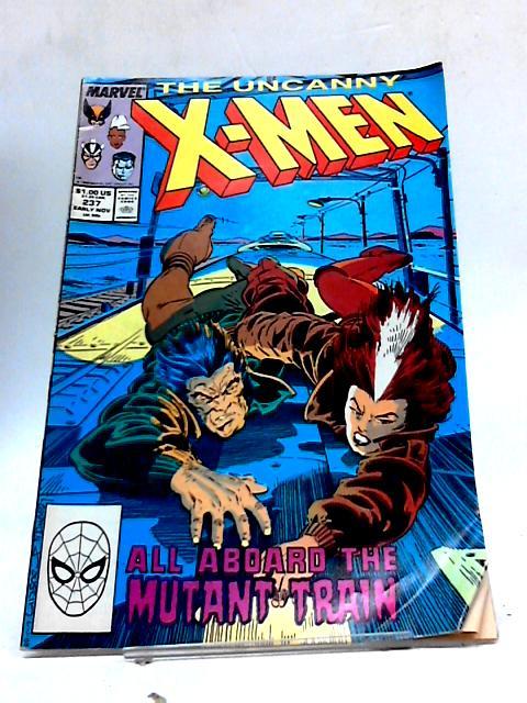 The Uncanny X-Men # 237 comic By Marvel