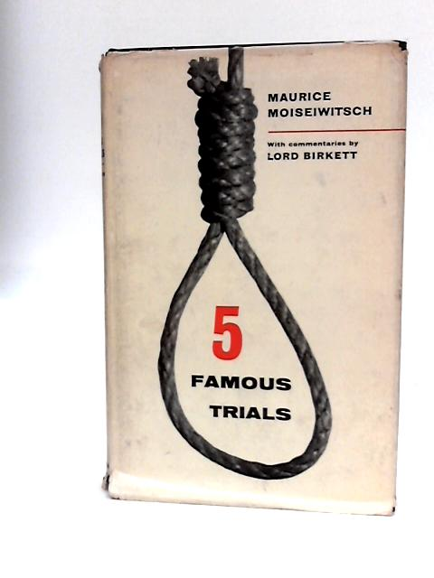 Five Famous Trials By Moiseiwitsch, Maurice