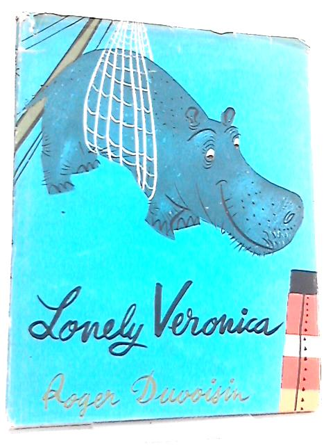 Lonely Veronica by Roger Duvoisin