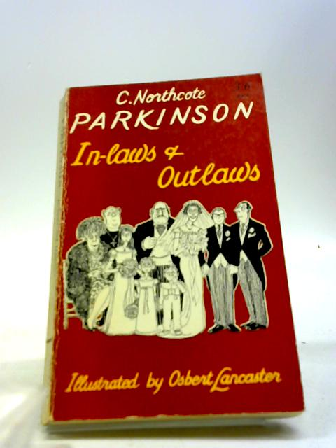 In-laws and outlaws by Parkinson, C. Northcote