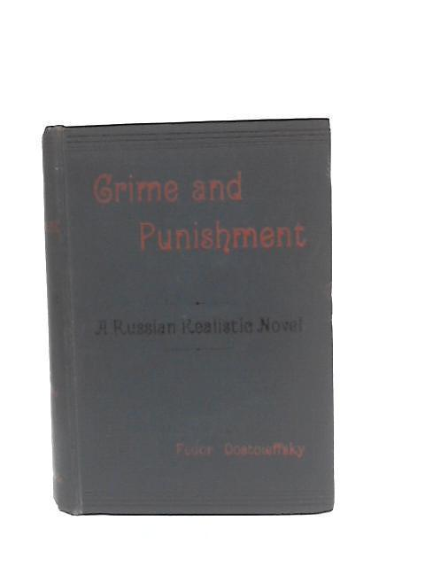 Crime and Punishment by Fedor Dostoieffsky