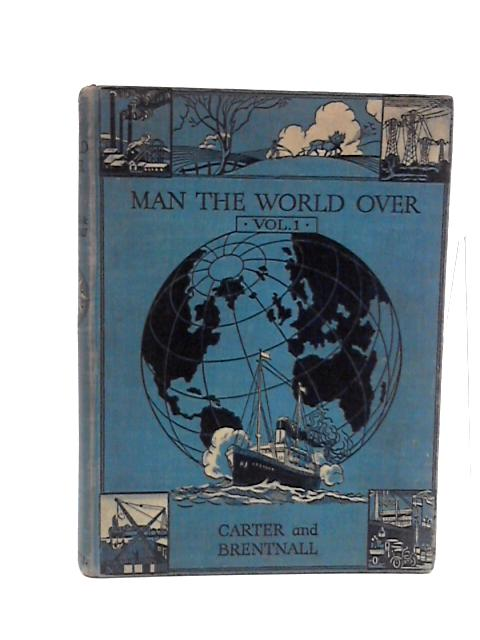 Man the World Over by C C Carter