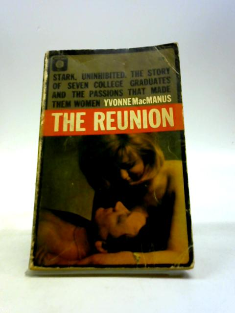 The Reunion By MacManus, Yvonne