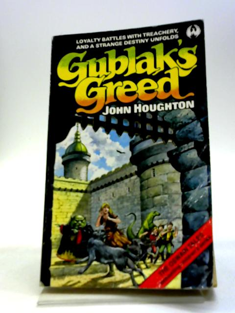 Gublak's Greed By John Houghton