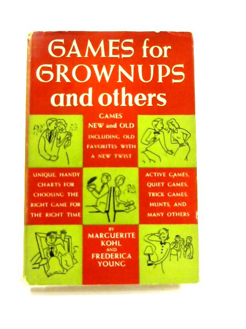 Games for Grown-ups and Others By M. Kohl