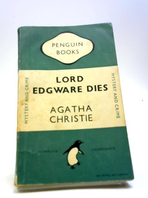 Lord Edgware Dies by Christie Agatha