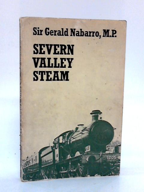 Severn Valley Steam By Nabarro, Sir Gerald