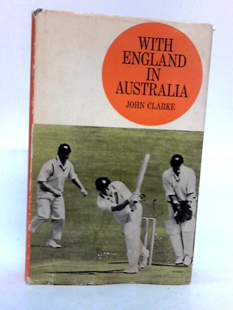 With England in Australia By John Clarke